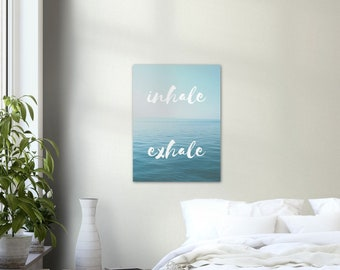 Inhale Exhale - Inspiration Quote, Motivational Quote, Wall Art, Home Decor, Modern Minimal, Self-Care Poster, Wall Art Print