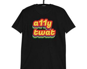 a11y twat - Short-Sleeve Unisex T-Shirt