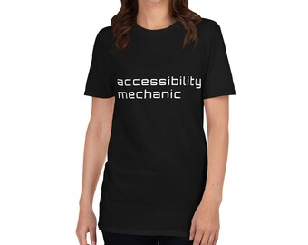 accessibility mechanic - Watters style - Short-Sleeve Unisex T-Shirt