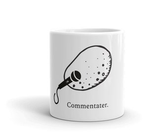 Commentater Punny Mug for Writers