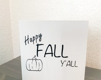 """Reversible Fall Grey Wood Home Decor Sign Saying """"Happy Fall Ya'll"""" and """"Here for the Boos"""""""