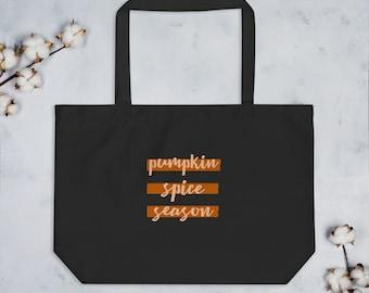 Pumpkin Spice Season Large organic tote bag