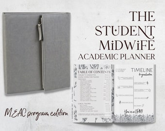 Student Midwife Academic Planner: MEAC Program Edition (binderfolio organization tool for CPM student midwives)