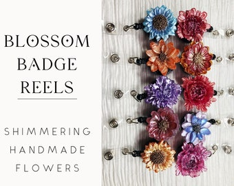 Blossom Badge Reels: handmade resin shimmering flowers, retractable w/ alligator clip for badge or ID card (midwife, nurse, teacher, doula)