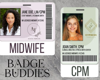Badge Buddy for medical ID (Midwife, Student, Doula, Nurse, Birth Assistant, etc.)