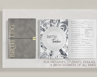 Birth Log: refillable tracking journal for midwives, students, doulas, and other birth workers (loose-leaf, lies flat)