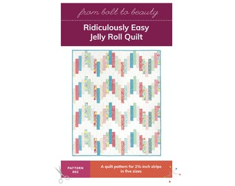 PDF Ridiculously Easy Jelly Roll Quilt Pattern by Michelle Cain of From Bolt to Beauty