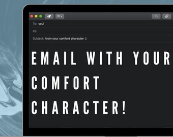 Email from Comfort Character