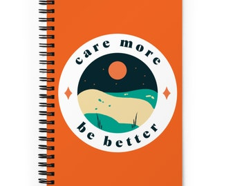 Care More Be Better Notebook