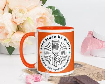 Care More Be Better Coffee Mug