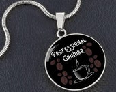 Professional Grinder Funny Necklace Circle Coffee Lover Gift Daughter Sister Mom Wife Friend Mother 39 s Day Christmas Birthday Graduation