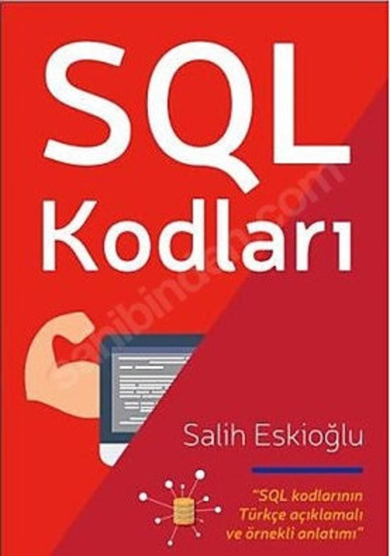 SQL Kodları  Türkçe açıklamalı ve Türkçe örnekli image 1