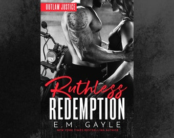 Ruthless Redemption by E.M. Gayle - Signed copy