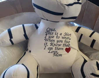 Large or small memory bear with embroidery saying. Made with loved ones clothing.