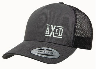 AXED Hat - Charcoal Grey Trucker Style Hat, One-Size (Use Coupon Code for Local Pickup)