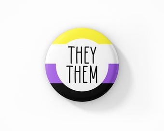 They Them Badge Pin, My pronouns are they them, pronoun badge, they them pin, non binary pride, Non Binary Pin