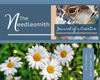 Summer Issue, Edition 10 - The Needlesmith ~ journal of a creative