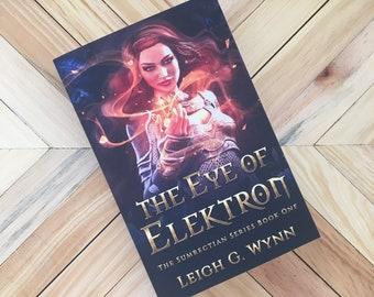 The Eye of Elektron-Signed Paperback