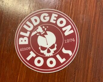 Bludgeon Tools sticker