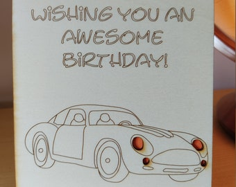 Wishing you an awesome birthday, card, wooden laser engraved with an Sports car design - Handmade
