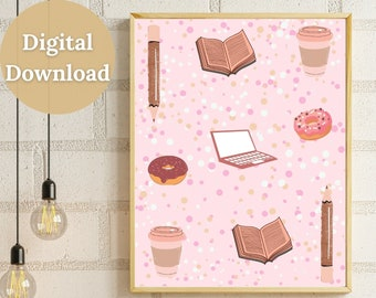 Coffee, Donuts, Books, & Laptops Printable Wall Art, Digital Print for Bloggers, Downloadable Print for Boss Ladies, Cute Print for Students