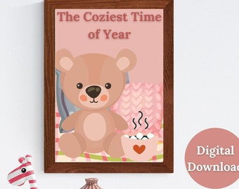 The Coziest Time of Year, Seasonal, Autumn, Fall, Teddy Bear, Seasonal Décor, Cozy Décor, Autumn Décor, Pink