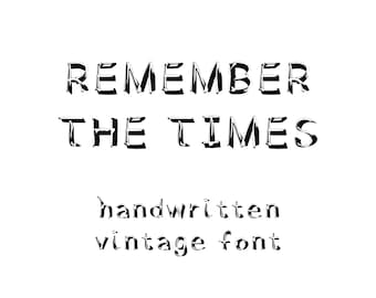 Remember The Times - handwritten vintage font
