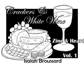 Crackers & White Wine Zine and Heard Volume 1