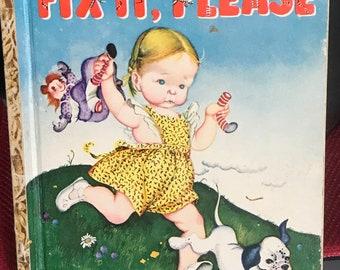 1947 Fix It Please Golden Book Edition C