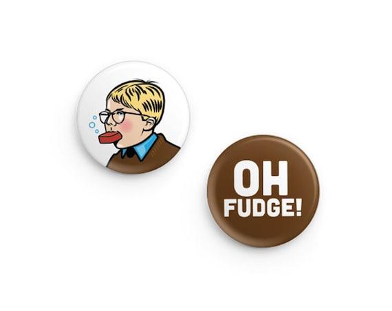 "Oh Fudge Pinback Button Set: 1.25"""