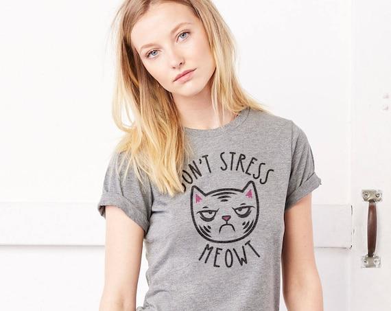 Don't Stress Meowt: Adult's Unisex Crew Neck T-Shirt