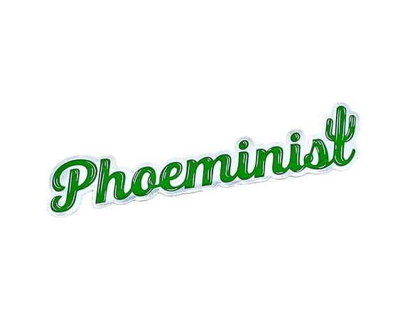 "Phoeminist : 4.5"" Vinyl Sticker"