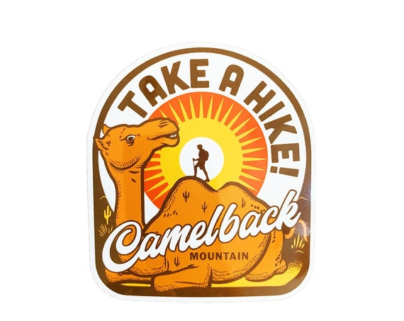 "Take a Hike Camelback Mountain : 3"" Vinyl Sticker"