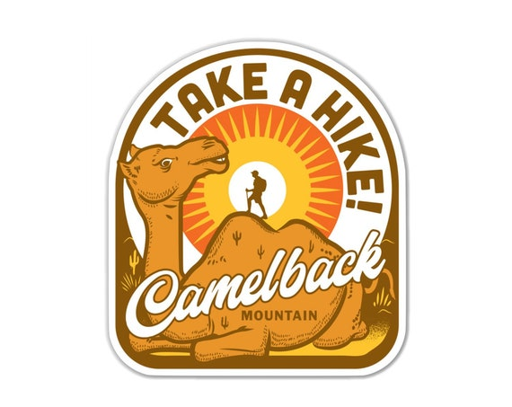 "Take a Hike Camelback Mountain : 3"" Vinyl Sticker"