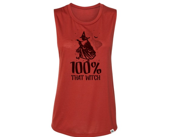 100% That Witch : Women's Muscle T-Shirt