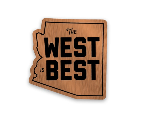 """The West is Best : 3"""" Brushed Alloy Vinyl Sticker"""