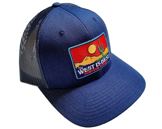 The West is Best : Trucker Hat