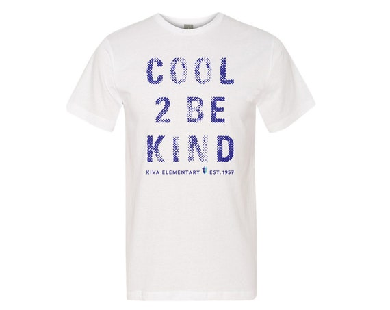 Cool 2 Be Kind : Unisex Soft Blend T-Shirt