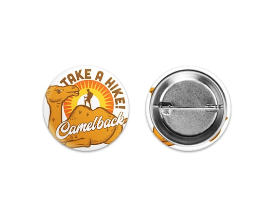 "Take a Hike Camelback Mountain Pinback Buttons: 1.50"""