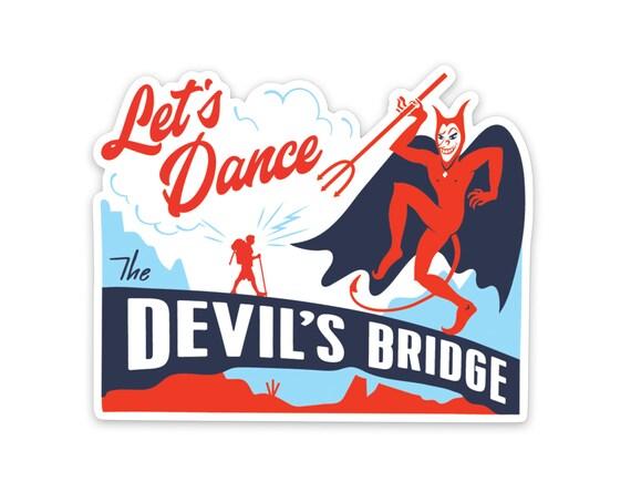 "Devil's Bridge : 3"" High Gloss Vinyl Sticker"