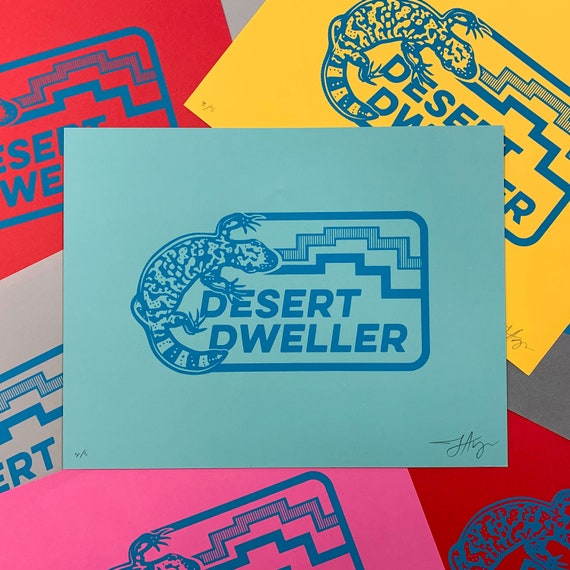 Desert Dweller : 8.5x11 Screenprint
