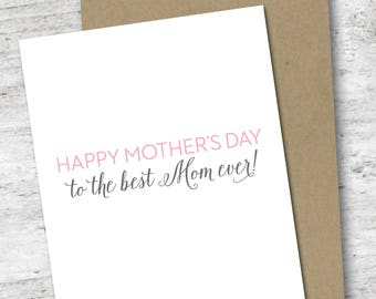 Happy Mother's Day to the Best Mom Ever Card | Mothers Day | Card for Mom | I love you | Mother's Day Card | Greeting Card | Love Card