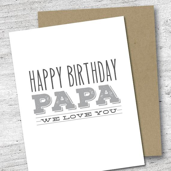Happy Birthday Papa We Love You Card Birthday Card Love Etsy