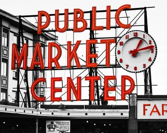 Seattle's Pike Place Public Market, Famous Clock Retro Neon Sign Photograph, Black & White with Red, Urban Photography