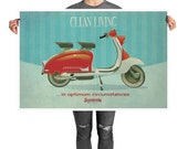 Clean Living in Optimum Circumstances: Lambretta Poster. Unframed