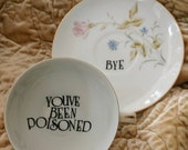 You've been poisoned bye tea cup and saucer altered china multicolor teacup gift custom personalized pink rose present floral Murderino