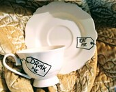 Drink Me eat me Alice in Wonderland tea cup and saucer altered china tea party gift custom personalized present tag unbirthday white rabbit
