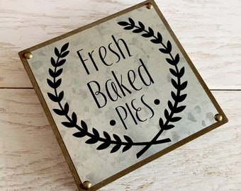 Fresh Baked Pies Sign Country Kitchen Sign Rustic Sign Magnolia Market Fixer Upper Farmhouse House Warming Gift Hostess Baked fresh daily