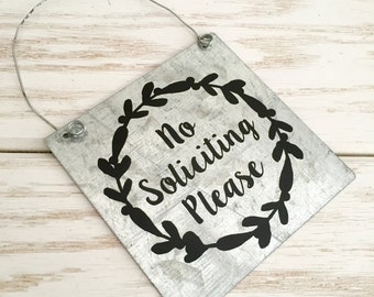 No Soliciting Please on Galvanized Metal - Do Not Disturb - No Solicitation Sign - Door Decor