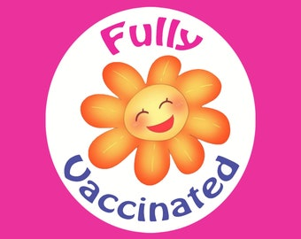 Fully Vaccinated Round Stickers | Vinyl | Die Cuts |  Matte Stickers